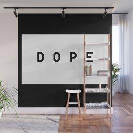 dope Wall Mural