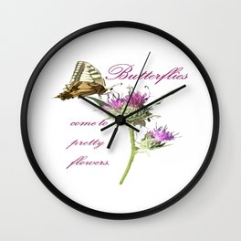 Butterflies Come To Pretty Flowers Korean Proverb Wall Clock