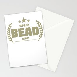 Hopeless Bead Addict Funny Addiction Stationery Cards