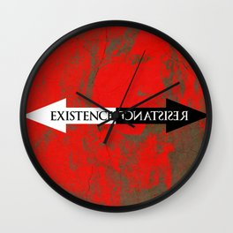 The Existence is Resistance Wall Clock