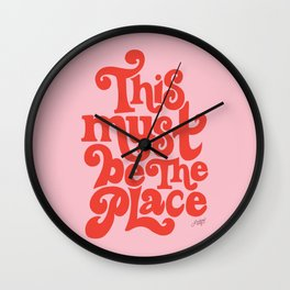 This Must Be The Place (Pink/Red Palette) Wall Clock