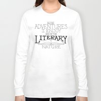 literary Long Sleeve T-shirts featuring Literary Adventures by Drop and Give Me Nerdy