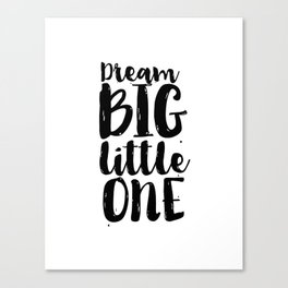 Follow Your Dreams Nursery Art Kdis Poster Dream Big Little One Printable Poster Nursery Decor Nurse Canvas Print