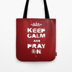 Keep Calm And Pray On Tote Bag