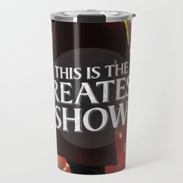 The Greatest Showman Travel Mug