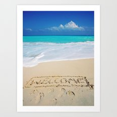 Welcome Home Beach Bum Art Print