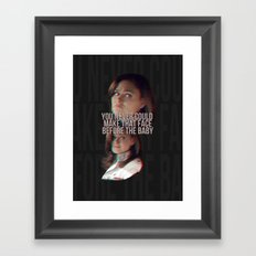 You never could make that face before the baby Framed Art Print