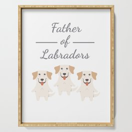 Father Of Labradors Serving Tray