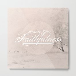 Great is Your Faithfulness - Lamentations 3:23 Metal Print