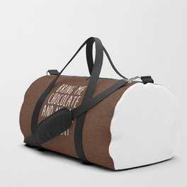 Bring Me Chocolate Funny Quote Duffle Bag