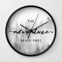 The Adventure Never Ends Wall Clock