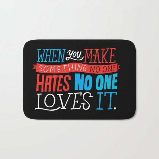 No One Loves It. Bath Mat