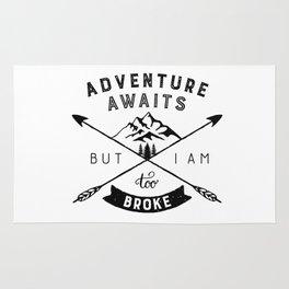 Too Broke for Adventures Rug
