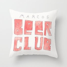 MARCOS BEER CLUB Throw Pillow