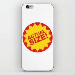 Actual Size iPhone Skin
