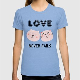 Love Never Fails Two Cats T-shirt