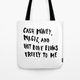Cash Money, Magic & Hot Love Tote Bag