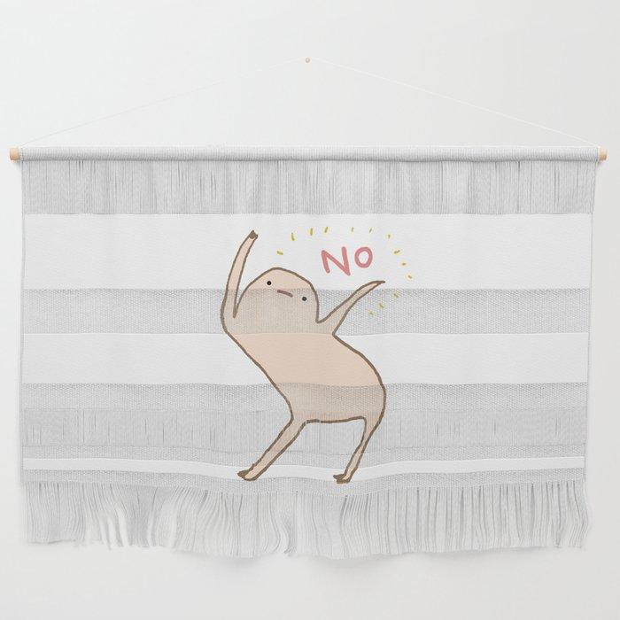 Honest Blob Says No Wall Hanging