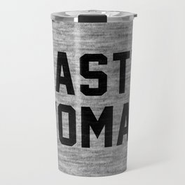 Nasty Woman - light version Travel Mug