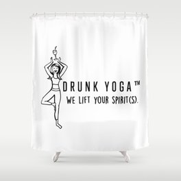 Drunk Yoga: We Lift Your Spirits Shower Curtain