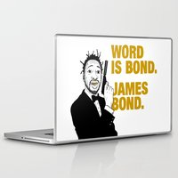 james bond Laptop & iPad Skins featuring Word is bond. James Bond. by Chris Piascik
