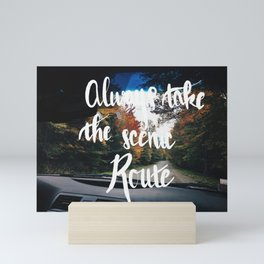 The Scenic Rout Mini Art Print