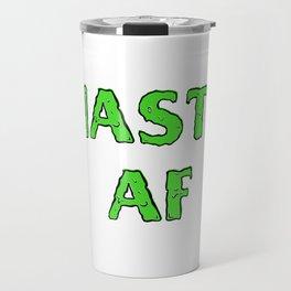 NASTY AF Travel Mug