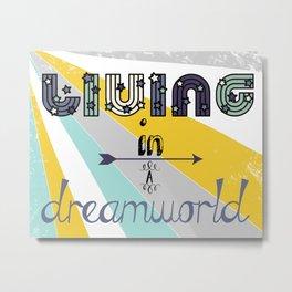 Dreamworld Metal Print