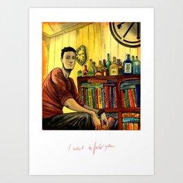 I want to F*#$ You  Art Print