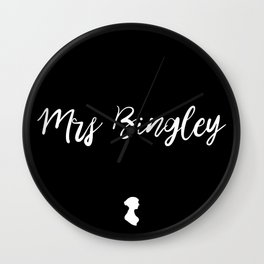 MRS BINGLEY Wall Clock