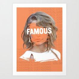 FAMOUS Art Print