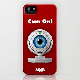 Cam On! iPhone Case