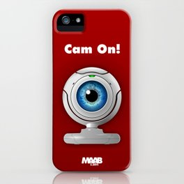 Cam On! iPhone Case