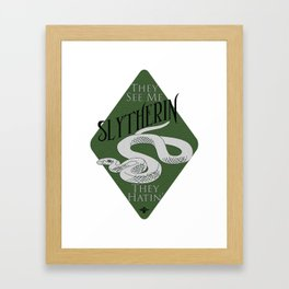 They See Me Slytherin Framed Art Print