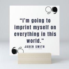 45  |  Jaden Smith Quotes | 190904 Mini Art Print