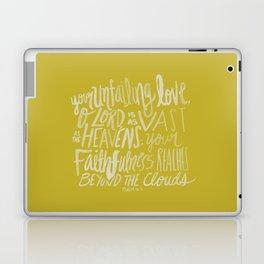 Psalm 36: 5 x Mustard Laptop & iPad Skin