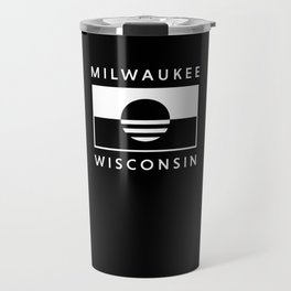 Milwaukee Wisconsin - Black - People's Flag of Milwaukee Travel Mug