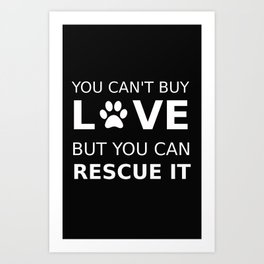 Animal rescue love Art Print