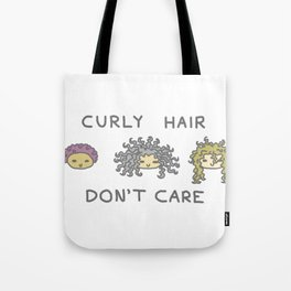 Curly Hair Don't Care Tote Bag
