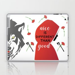 Nice is different than good Laptop & iPad Skin