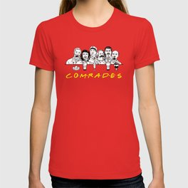 Communist Friends Comrades T-shirt