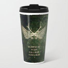 Dream within a Dream Travel Mug