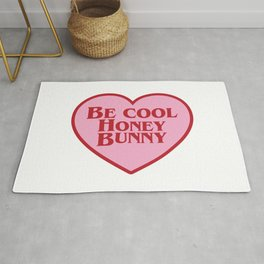 Be Cool Honey Bunny, Funny Movie Quote Rug