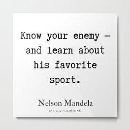 35   | Nelson Mandela  Quotes | 190818 Metal Print