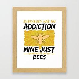 Bee Addiction Funny Farmer Animal Lover Framed Art Print