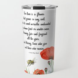 Love is a Flower Poem Travel Mug