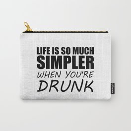 drunk funny saying and quotes Carry-All Pouch