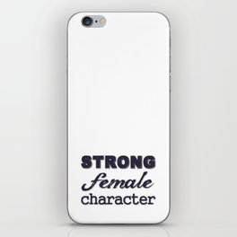 Strong Female Character iPhone Skin