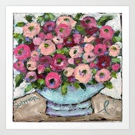 Breast Cancer Survivor Pink Flowers Art Print