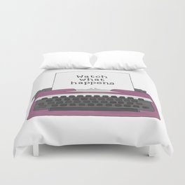 Watch What Happens Duvet Cover